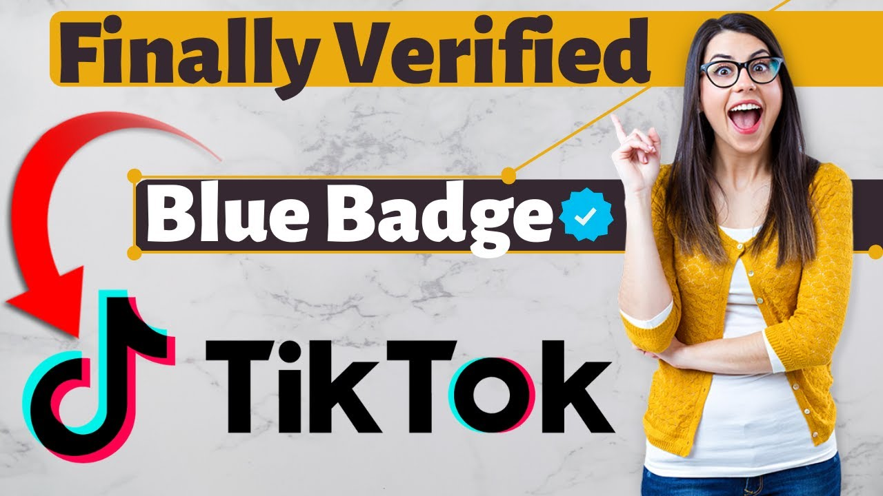 How to Get Blue Tick on TikTok – 2020/2021 Updated Method